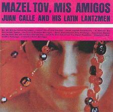 Mazeltov, Mis Amigos by Juan Calle and His Latin Lantzmen (CD, Aug-2009, Reboot