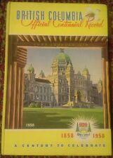 British Columbia Official Centennial Record 1858-1958