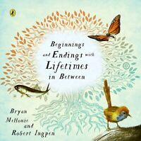 Beginnings and Endings with Lifetimes in Between ' Ingpen, Robert