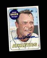 Hank Bauer Hand Signed 1969 Topps Oakland Athletics Autograph