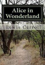 Alice In Wonderland By Lewis Carroll: By Lewis Carroll