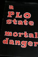 MIDDLE EASTERN REFUGEE PAMPHLET A PLO STATE MORTAL DANGER 1978 VG
