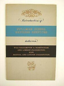 Intro Of Pullman Express Services between W'hampton B'ham Bristol & London 1960