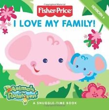Fisher-Price: I Love My Family! (Fisher Price: Ani