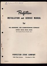 Perfection Installation & Service Manual Oil Burning Air Conditioning Furnace
