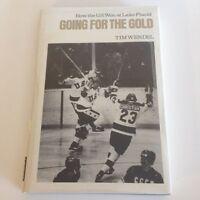 OLYMPIC ICE HOCKEY Going for Gold: How U.S. Won at Lake Placid WENDEL HC+DJ 1980