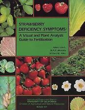Strawberry Deficiency Symptoms : A Visual and Plant Analysis Guide to...
