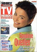 TV HEBDO 1998: SANDRINE QUETIER_CHRIS REA_GINETTE RENO_JUDITH GODRECHE