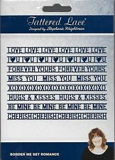 New listing Tattered Lace Cutting Die - Border Me Set Romance -Love you, Miss You, Be Mine