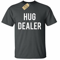 Mens Hug Dealer Funny T-Shirt College Party Huggers Day Gift Tee