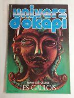 N44 Rivista Universo Okapi N° 116 Tra I Celti, I Galli, Popolo