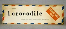 Andre Francois. Crocodile Tears. 1956 w/ French Air Mailer Slipcase Illustrated