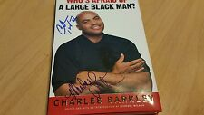 "Signed Charles Barkley & Michael Wilbon ""Who is afraid of a large black man"""