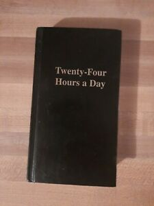 Twenty-four Hours A Day Hardback Book Used