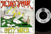 """THE DOGS D'AMOUR empty world/lady nicotine (uk 1990) 7"""" PS EX/EX- CHINA 27 glam"""