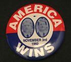 """1992 2 1/2"""" """"NOVEMBER 3RD 1992 - AMERICA WINS"""" CLINTON/GORE JUGATE PINBACK"""