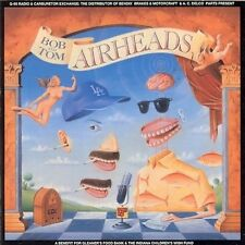 Bob and Tom Airheads or Air Heads 1991 36 track comedy cd Q-95