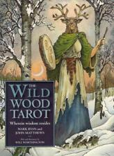 THE WILDWOOD TAROT - RYAN, MARK/ MATTHEWS, JOHN/ WORTHINGTON, WILL (ILT) - NEW P