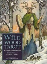THE WILDWOOD TAROT - RYAN, MARK/ MATTHEWS, JOHN/ WORTHINGTON, WILL (ILT) - NEW P