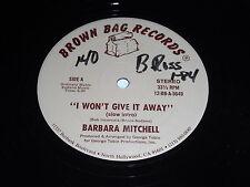 """Barbara Mitchell: I Won't Give It Away 12"""""""