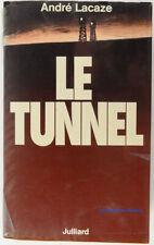Le tunnel André Lacaze 1993