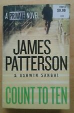 Count to Ten A Private Novel by James Patterson & Ashwin Sanghi Paperback