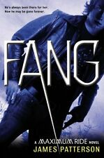 Fang: A Maximum Ride Novel (Book 6) by James Patterson