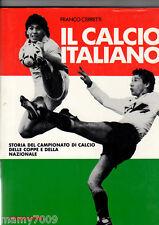 IL CALCIO ITALIANO=STORIA DEL CAMPIONATO DI CALCIO...
