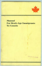 MANUAL FOR DRAFT-AGE IMMIGRANTS TO CANADA 1968