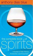 The Complete Book of Spirits by Anthony Dias Blue