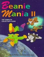 Beanie Mania II: The Complete Collector's Guide Phillips, Becky, Estenssoro, Be