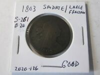 1803 Draped Bust Large Cent, SM Date/LG Fraction, S-261 Good Cond  Rare Variety