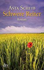 Scheib, Asta - Schwere Reiter: Roman