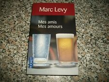 MARC LEVY-MES AMIS MES AMOURS-POCKET-ROBERT LAFFONT-2006-IN LINGUA FRANCESE