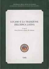 (Scienze dell'antichità) LUCANO E LA TRADIZIONE DELL'EPICA LATINA