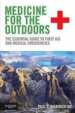 Medicine for the Outdoors: The Essential Guide to First Aid and Medical Emerg...