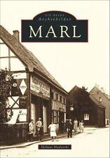 Marl NRW Stadt Bilder Geschichte Bildband Buch Fotos Archivbilder Book AK NEU