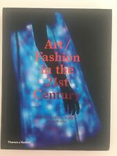 Art/Fashion in the 21st Century by Alison Kubler, Daphne Guinness and... (B8)