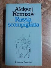 A. REMIZOV - RUSSIA SCOMPIGLIATA - BOMPIANI - 1981