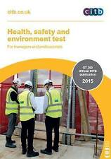 Health, Safety and Environment Test for Managers and Professionals: GT 200/15...