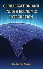 Globalization and India's Economic Integration (South Asia in World Affairs)