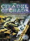 The Citadel of Chaos (Fighting Fantasy Gamebook 2),Steve Jackson