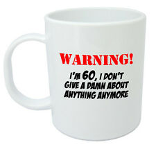 Warning I'm 60 Mug, 60th Birthday Gifts present, gift ideas for men & women
