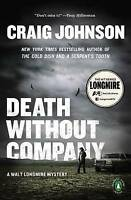 NEW Death Without Company: A Longmire Mystery by Craig Johnson