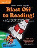 Blast Off to Reading!: 50 Orton-Gillingham Based Lessons for Struggling Readers
