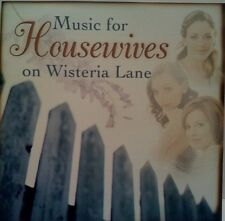 MUSIC FOR HOUSEWIVES ON WISTERIA LANE