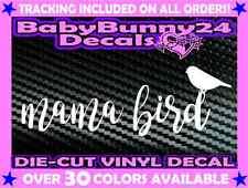 MAMA BIRD Vinyl Decal Sticker Mom Car Truck Mom Baby Children Family Wildbird