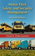 Motor Fleet Safety And Security Management, Second Edition: By Daniel E. Dell...