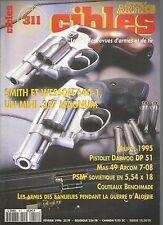 CIBLES N°311 SMITH ET WESSON 640-1 / PISTOLET DAEWOO DP 51 / MAS 49 ARCOM 7-08