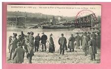 CPA - LYON - EXPOSITION  1914 - UNE ARCHE DU PONT DETRUITE PAR LA CRUE DU RHONE